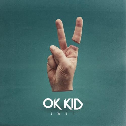 Zwei von OK KID