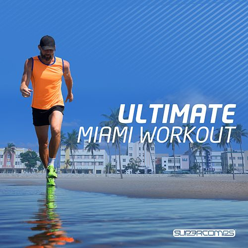 Ultimate Miami Workout - EP by Various Artists