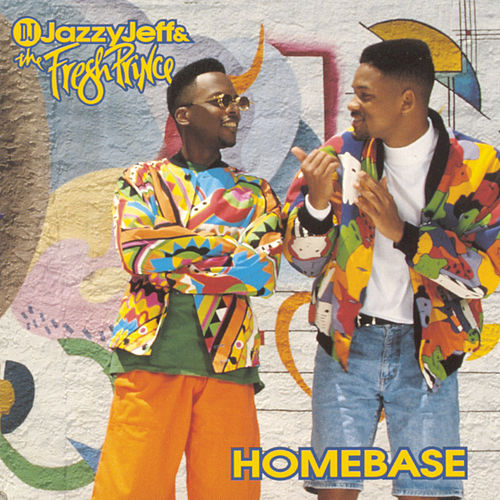 Homebase von DJ Jazzy Jeff and the Fresh Prince