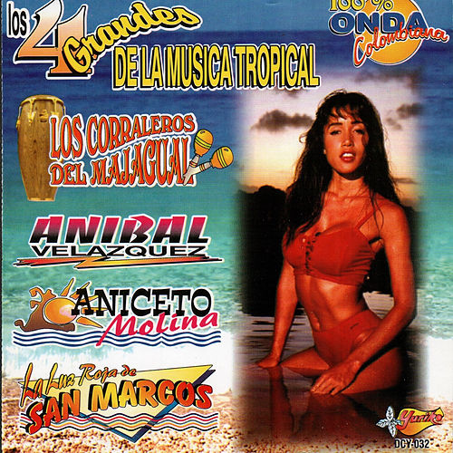 Los 4 Grandes De La Musica Tropical de Various Artists