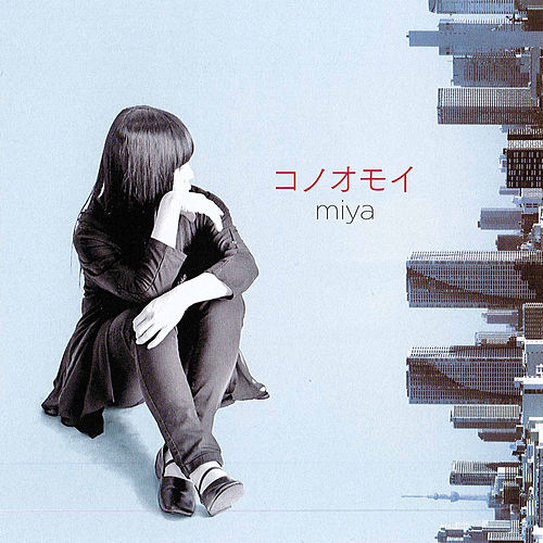 Konoomoi de Miya