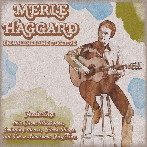 I'm a Lonesome Fugitive de Merle Haggard