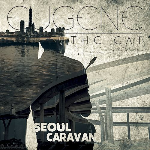 Seoul Caravan von Eugene The Cat