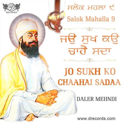 Salok Mahalla 9 - Jo Sukh Ko Chaahai Sadaa by Daler Mehndi (1)