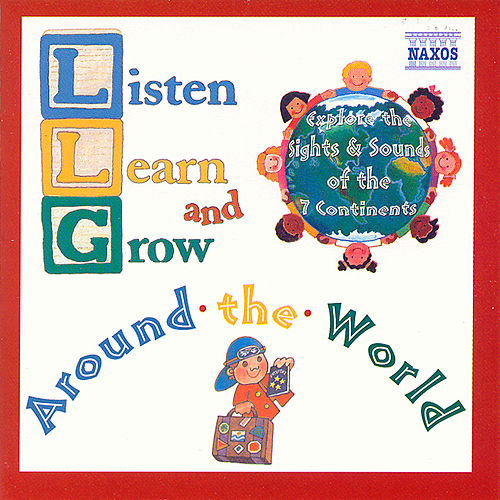 Listen, Learn, and Grow: Around the World de Various Artists