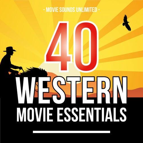 40 Western Movie Essentials by Various Artists