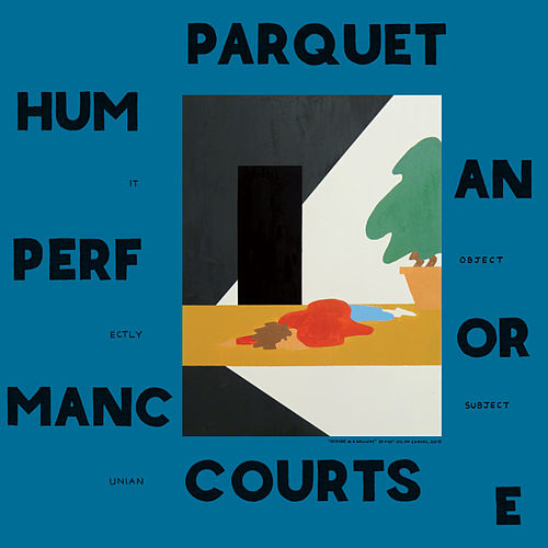 Human Performance de Parquet Courts
