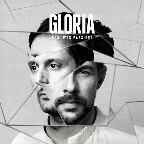 Das, was passiert - EP by Gloria