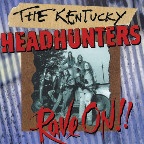 Rave On!! de Kentucky Headhunters