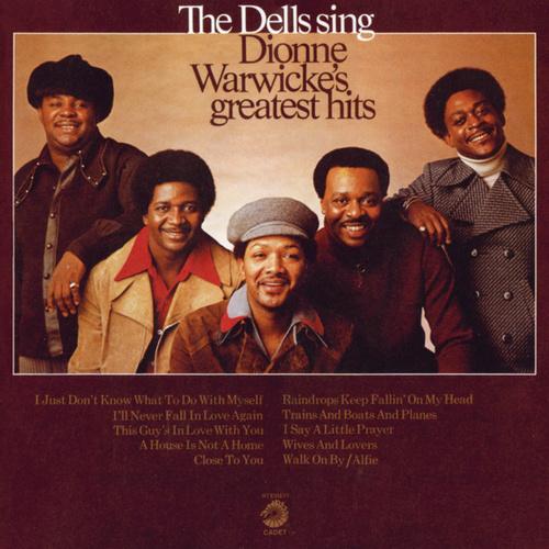 The Dells Sing Dionne Warwicke's Greatest Hits by The Dells