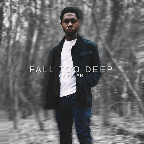 Fall Too Deep de C.J Allen