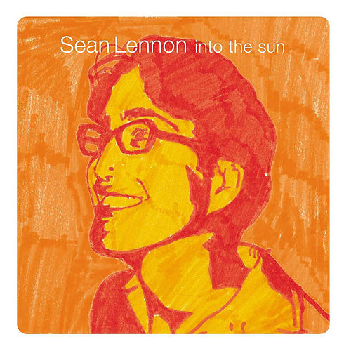 Into The Sun by Sean Lennon