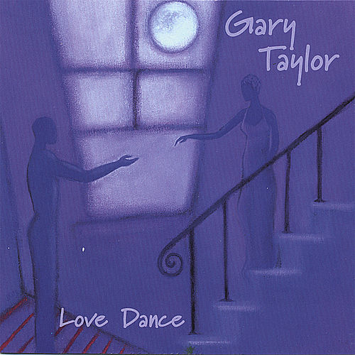 Love Dance by Gary Taylor