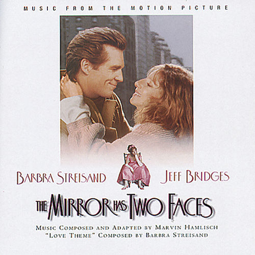 The Mirror Has Two Faces - Music From The Motion Picture de Original Motion Picture Soundtrack