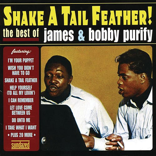 Shake a Tail Feather: The Best of James & Bobby Purify de James & Bobby Purify