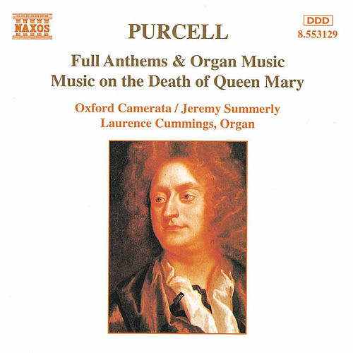 Full Anthems and Organ Music by Henry Purcell
