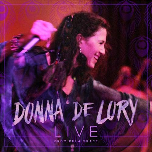 Live from Kula Space de Donna De Lory
