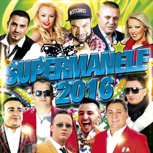 Super Manele 2016 de Various Artists