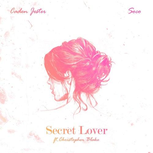 Secret Lover (feat. Christopher Blake) - Single de Caden Jester