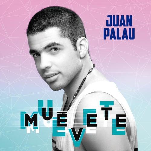 Muevete de Juan Palau