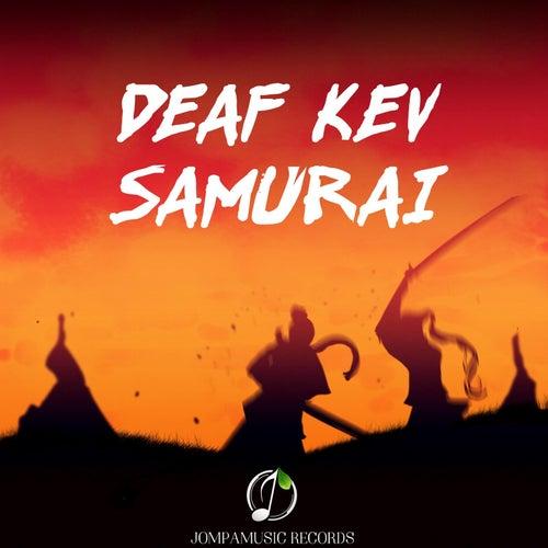 Samurai de Deaf Kev