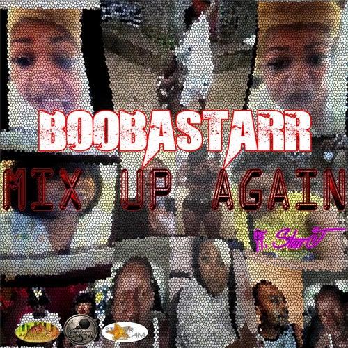 Mix up Again (feat. Starr J) de Booba Starr