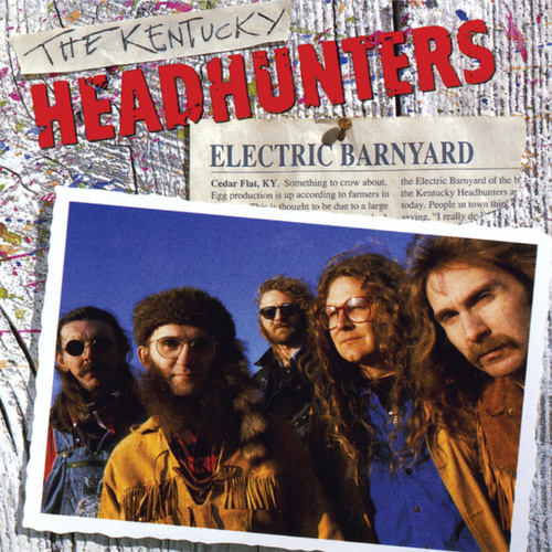 Electric Barnyard by Kentucky Headhunters