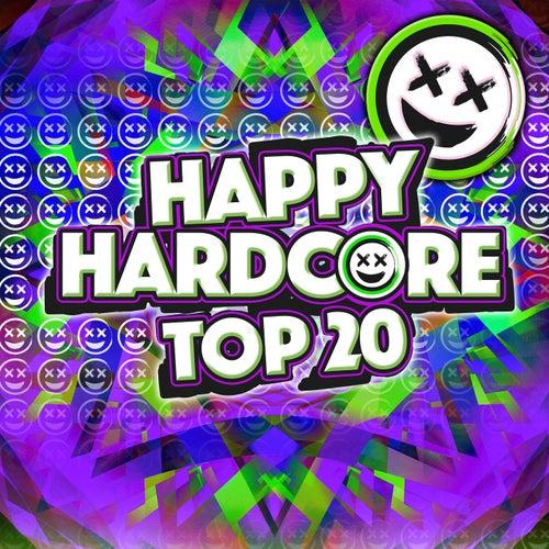 Happy Hardcore Top 20 von Various Artists