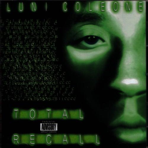 Total Recall von Luni Coleone