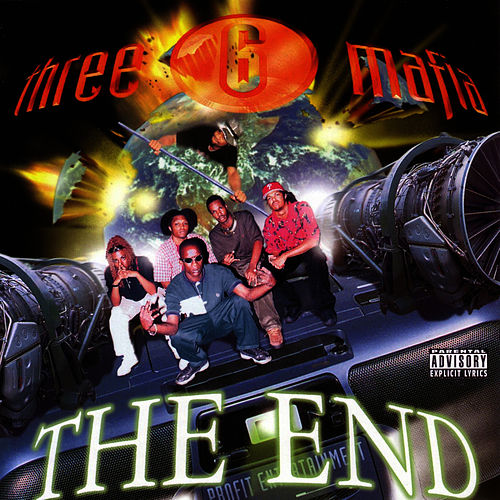 The End von Three 6 Mafia