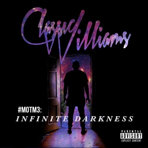 #Motm3: Infinite Darkness by Classic Williams