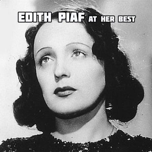 Edith Piaf at Her Best by Edith Piaf
