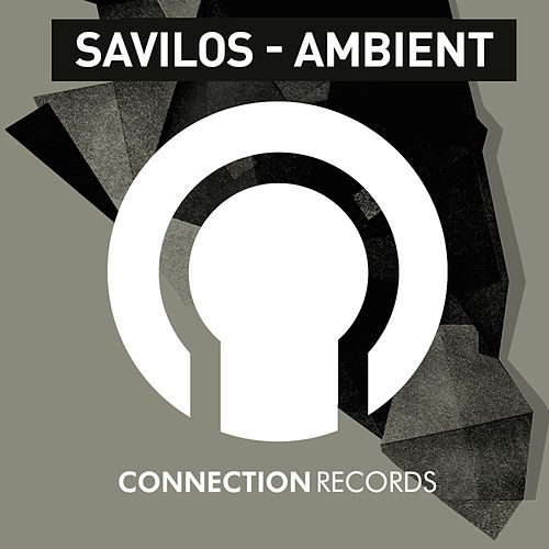 Ambient by Savilos