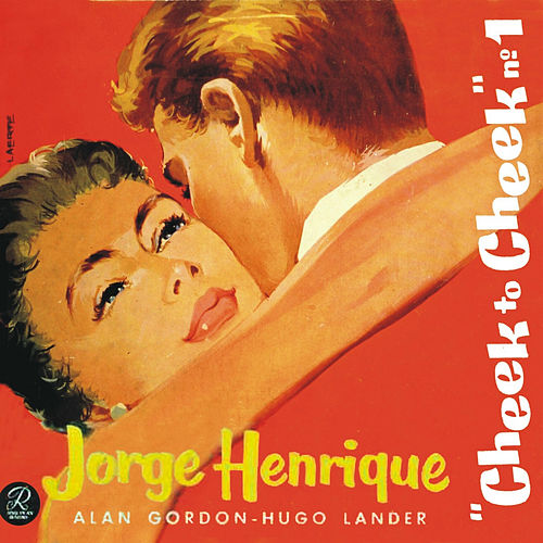 Cheek to Cheek, Vol. 1 von Jorge Henrique
