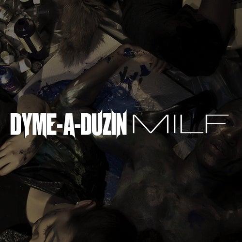 Milf by Dyme A Duzin