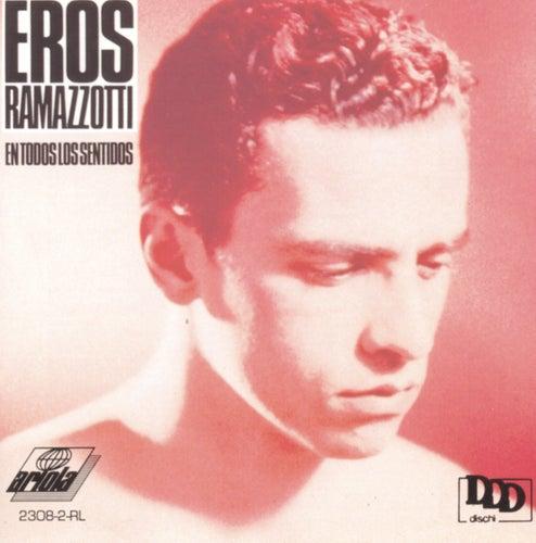 En Todos Los Sentidos fra Eros Ramazzotti