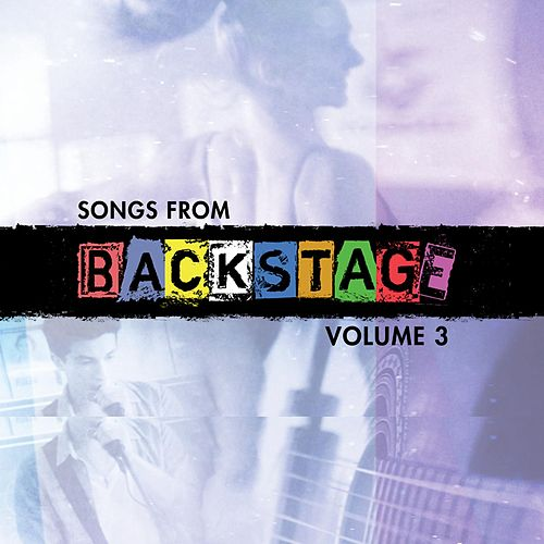 Songs from Backstage, Vol. 3 de Backstage Cast