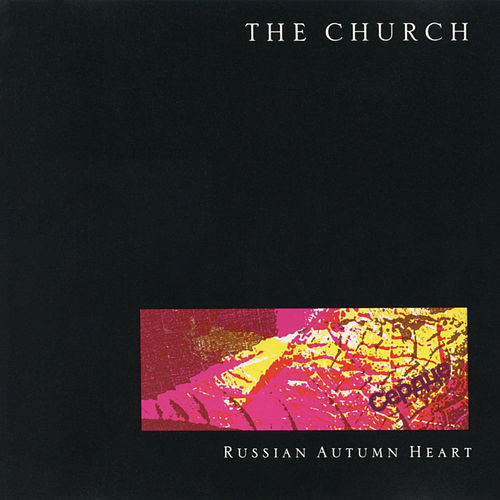 Russian Autumn Heart by The Church