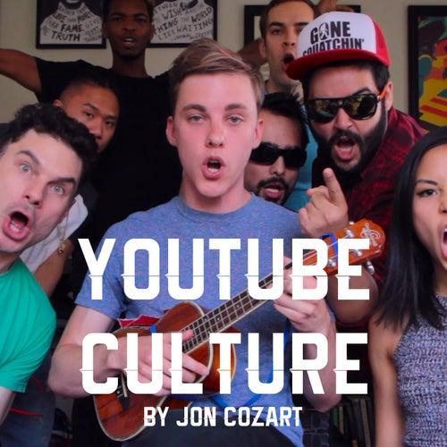 YouTube Culture by Jon Cozart