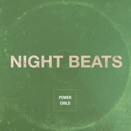 Power Child by Night Beats