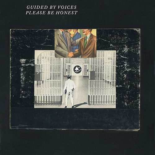 Please Be Honest de Guided By Voices