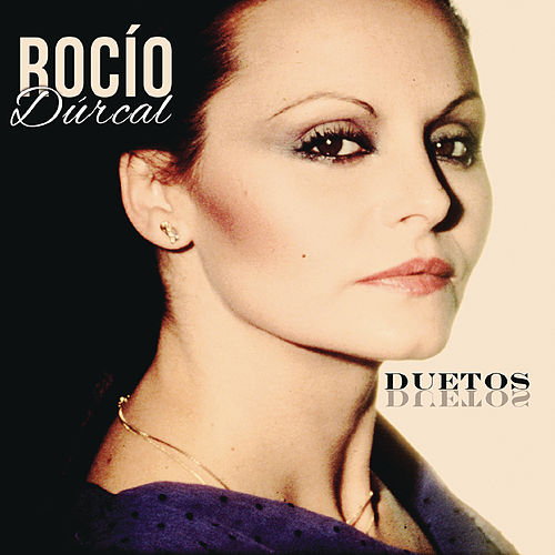 Duetos by Rocío Dúrcal