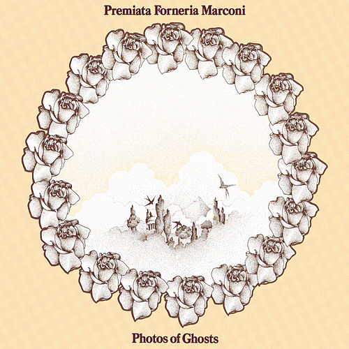 Photos Of Ghosts von Premiata Forneria Marconi