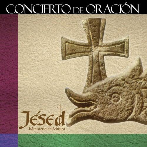 Concierto de Oración by Jésed