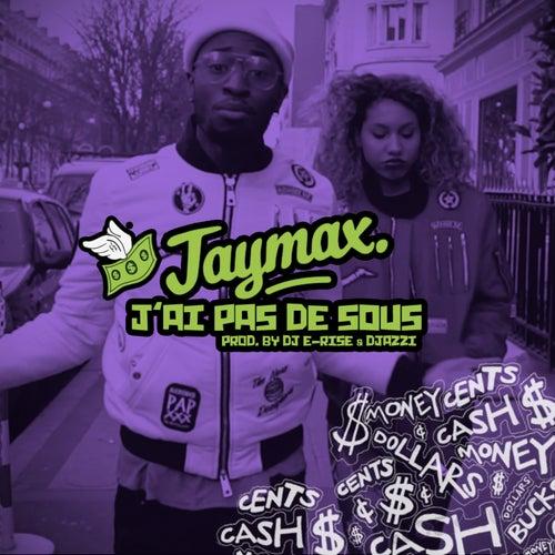 J'ai pas de sous by Jaymax