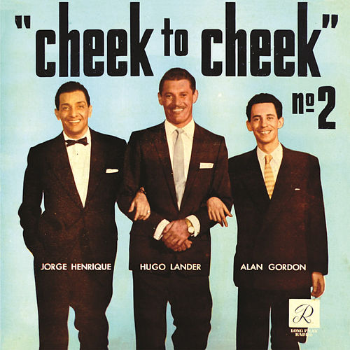 Cheek to Cheek, Vol. 2 von Jorge Henrique