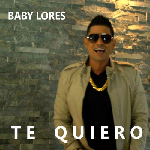 Te Quiero de Baby Lores