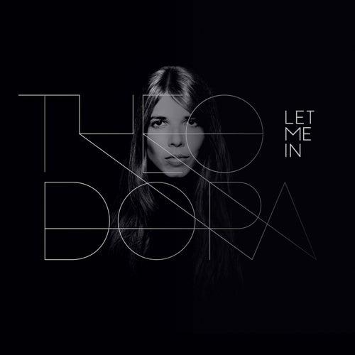 Let Me In de Theodora