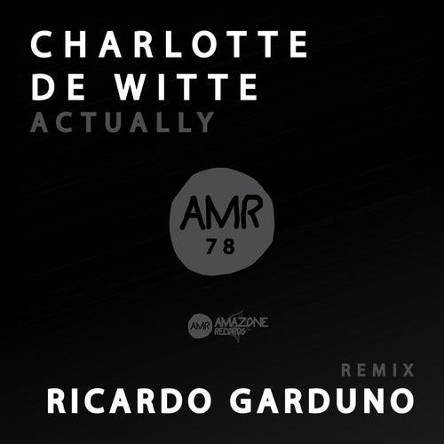 Actually de Charlotte de Witte