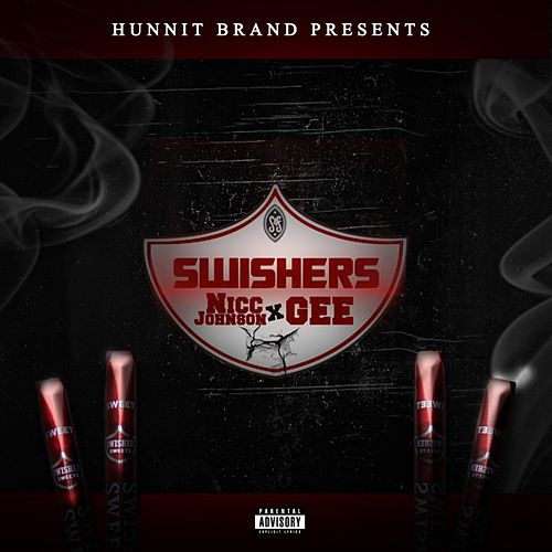 Swishers (feat. Gee) by Nicc Johnson